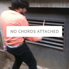 No chords attached